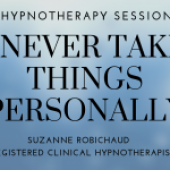 How To Stop Taking Things Personally – Suzanne Robichaud, RCH